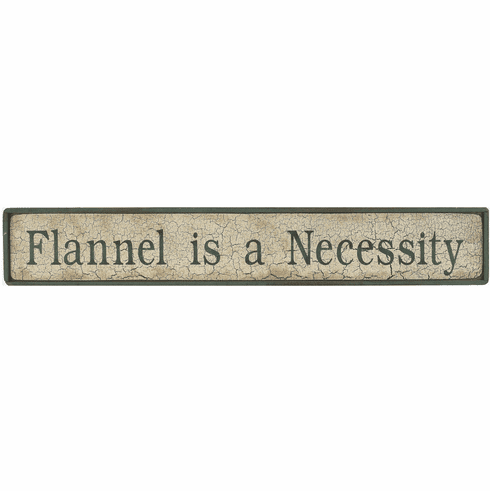 Country Decor - Flannel is a Necessity
