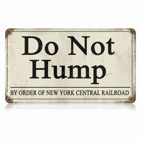 Do NotHump Train Station Sign
