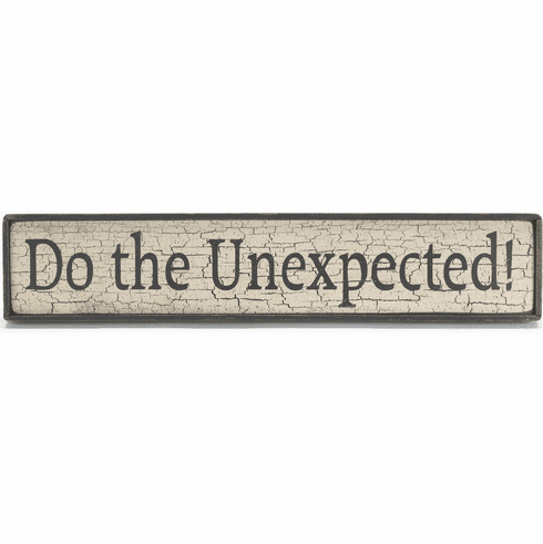 Do The Unexpected