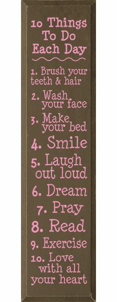 Family & Friend Sign...10 Things To Do Each Day