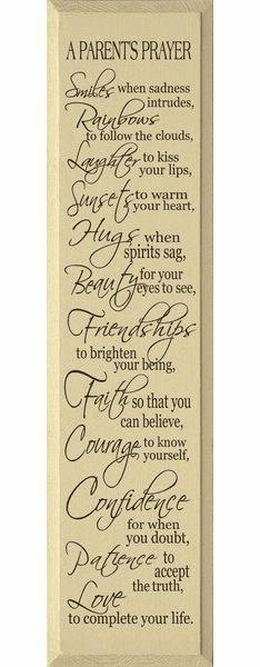 Family & Friend Sign...A Parents Prayer ~ Smiles When Sadness Intrudes