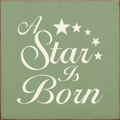 Family & Friend Sign...A Star Is Born