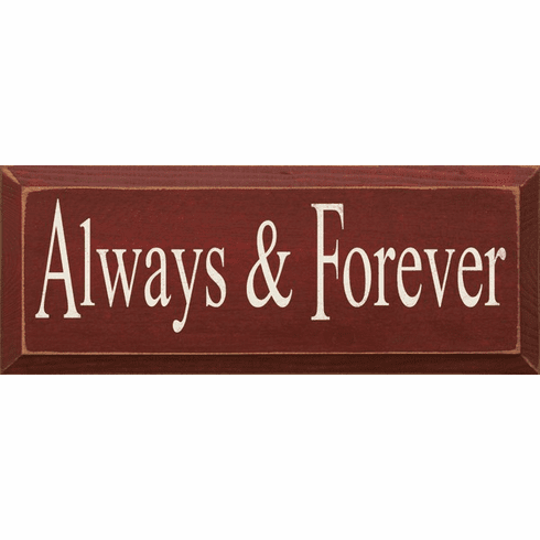 Family & Friend Sign...Always & Forever