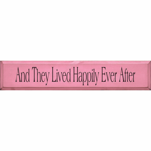 Family & Friend Sign...And They Lived Happily Ever After