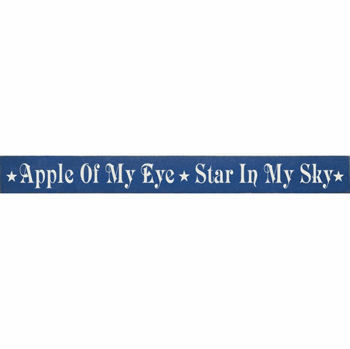 Family & Friend Sign...Apple Of My Eye Star In My Sky
