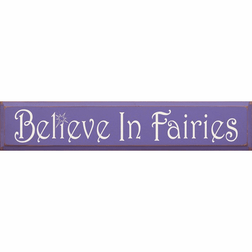 Family & Friend Sign...Believe In Fairies