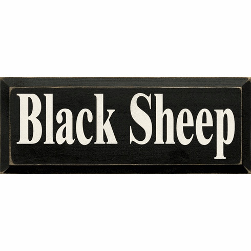 Family & Friend Sign...Black Sheep