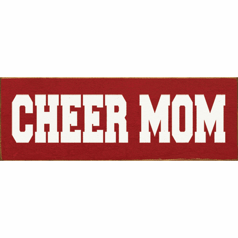 Family & Friend Sign...Cheer Mom