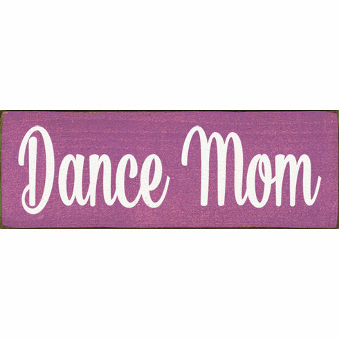Family & Friend Sign...Dance Mom