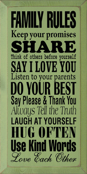 Family & Friend Sign...Family Rules: Keep Your Promises. Share. Think Of Others