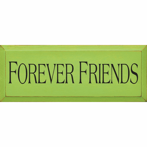 Family & Friend Sign...Forever Friends