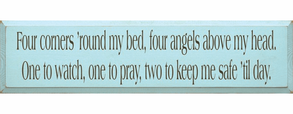Family & Friend Sign...Four Corners 'Round My Bed, Four Angels Above My Head