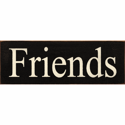 Family & Friend Sign...Friends