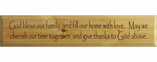 Family & Friend Sign...God Bless Our Family, And Fill Our Home With Love