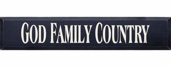 Family & Friend Sign...God Family Country