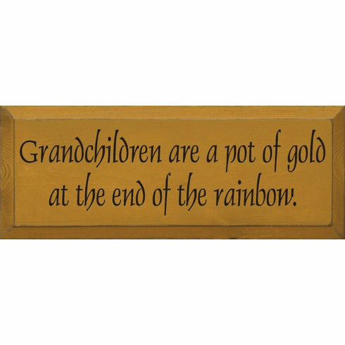 Family & Friend Sign...Grandchildren Are A Pot Of Gold At The End Of The Rainbow
