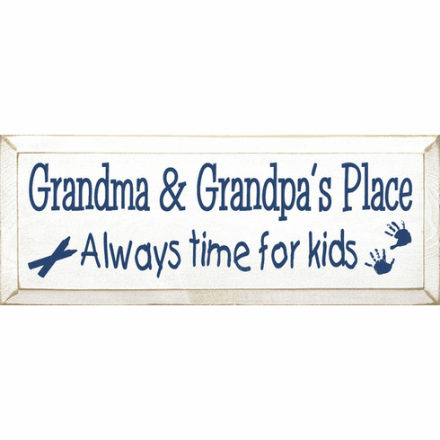 Family & Friend Sign...Grandma And Grandpa's Place - Always Time For Kids