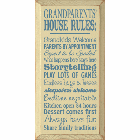 Family & Friend Sign...Grandparents' House Rules: Grandkids Welcome, Parents