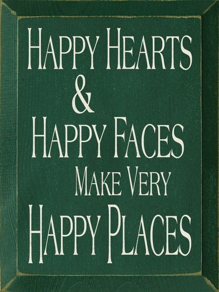 Family & Friend Sign...Happy Hearts & Happy Faces Make Very Happy Places
