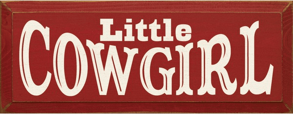 Family & Friend Sign...Little Cowgirl