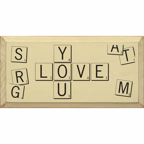 Family & Friend Sign...Love You - Scrabble Tiles