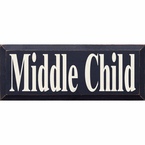 Family & Friend Sign...Middle Child