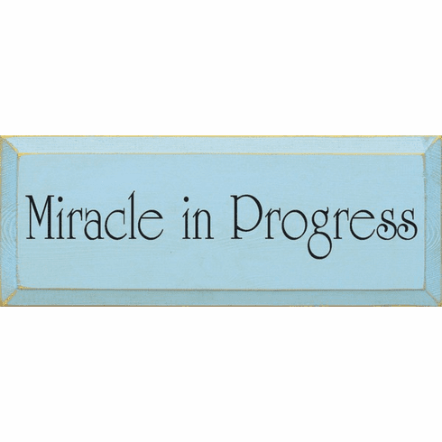 Family & Friend Sign...Miracle In Progress