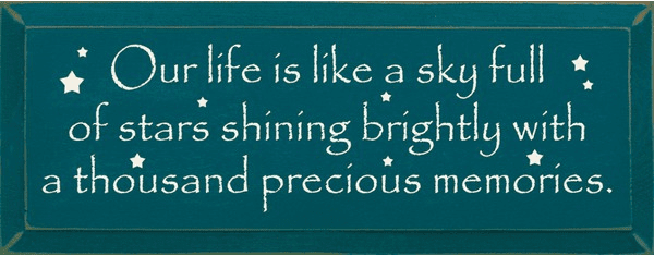 Family & Friend Sign...Our Life Is Like A Sky Full Of Stars Shining Brightly