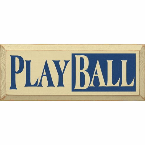 Family & Friend Sign...Play Ball