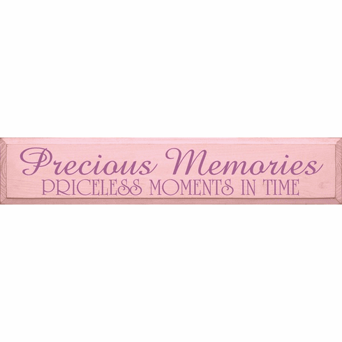 Family & Friend Sign...Precious Memories- Priceless Moments In Time