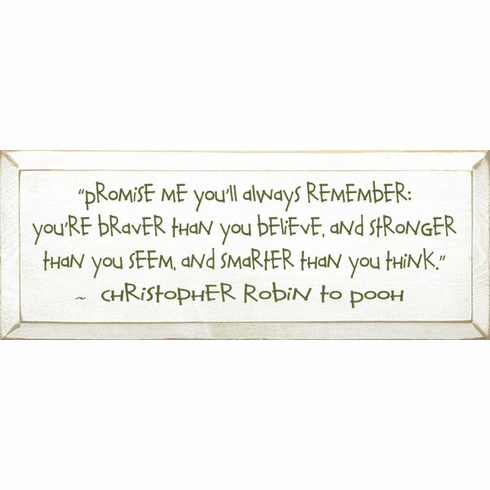 Family & Friend Sign...Promise Me You Will Always Remember... - Christopher Robin (Small)