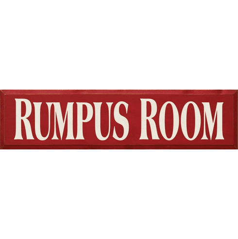 Family & Friend Sign...Rumpus Room