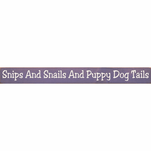 Family & Friend Sign...Snips And Snails And Puppy Dog Tails (Small)