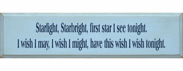Family & Friend Sign...Starlight Starbright First Star I See Tonight