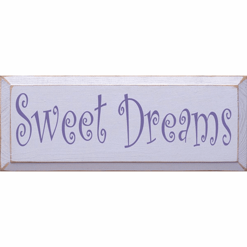 Family & Friend Sign...Sweet Dreams