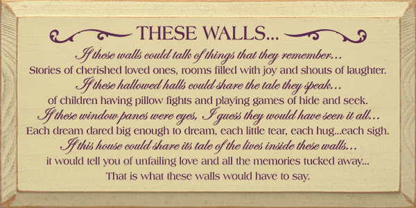 Family & Friend Sign...These Walls... If These Walls Could Talk