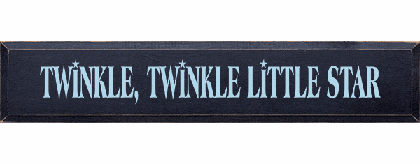 Family & Friend Sign...Twinkle Twinkle Little Star