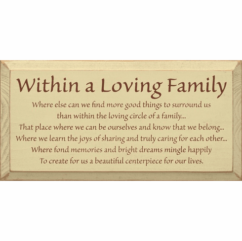 Family & Friend Sign...Within A Loving Family