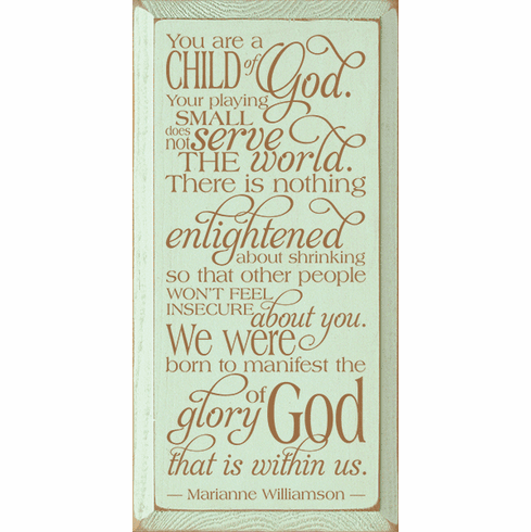 Family & Friend Sign...You Are A Child Of God