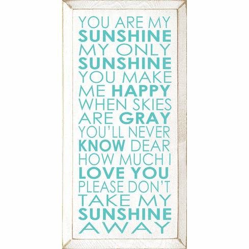 Family & Friend Sign...You Are My Sunshine, My Only Sunshine, You Make Me Happy