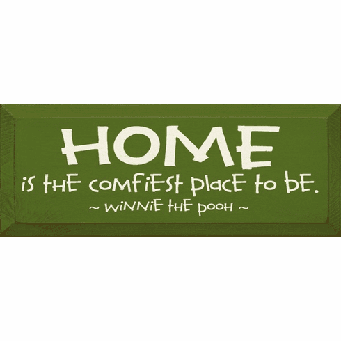 Famous Quotes Sign...HOME - Is The Comfiest Place To Be. ~ Winnie The Pooh