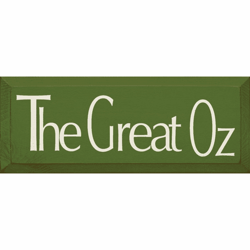 Famous Quotes Sign...The Great Oz