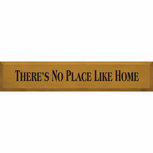 Famous Quotes Sign...There's No Place Like Home