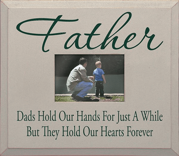 Father - Dads Hold Our Hands...Frame