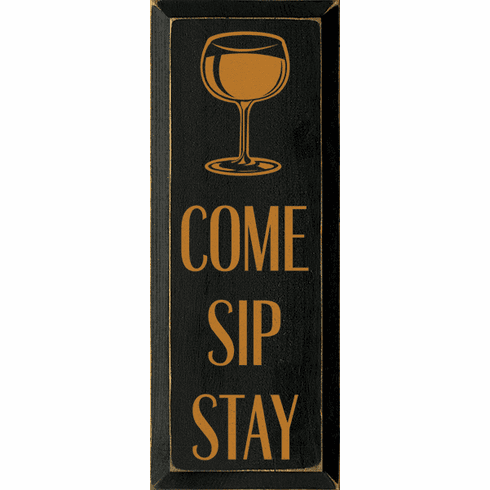Food & Drink Sign...Come Sip Stay