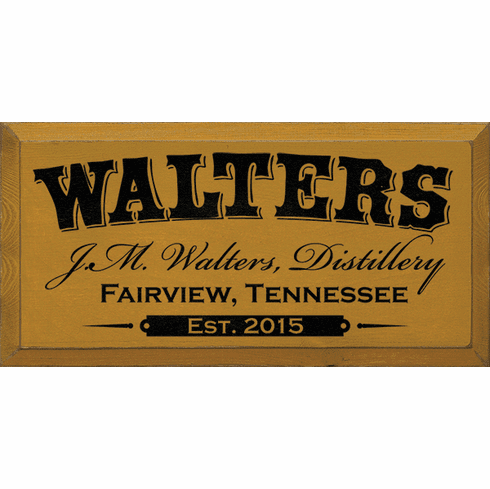Food & Drink Sign...Custom Name - Distillery - Location & Date