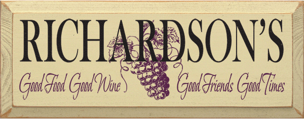 Food & Drink Sign...Custom Name - Good Food Good Wine Good Friends Good Times
