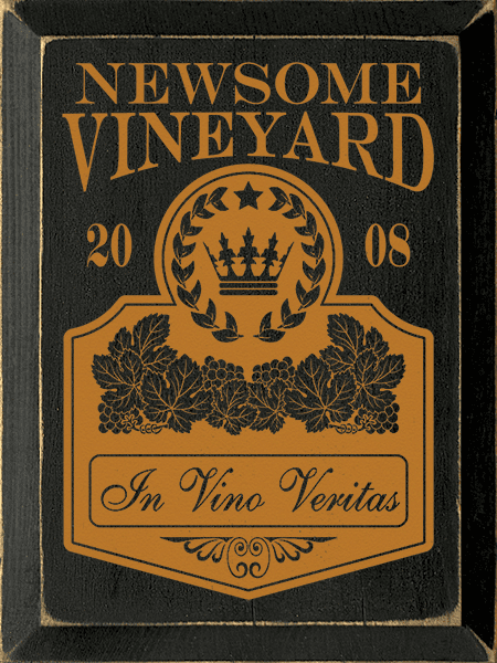 Food & Drink Sign...Custom Name Vineyard - Custom Date - In Vino Veritas