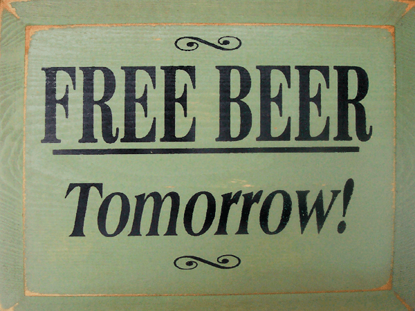 Food & Drink Sign...Free Beer Tomorrow