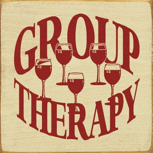 Food & Drink Sign...Group Therapy (With Wine Glasses)